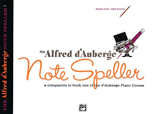 Notes Course - Alfred d'Auberge Piano Course Note Speller, Book 1