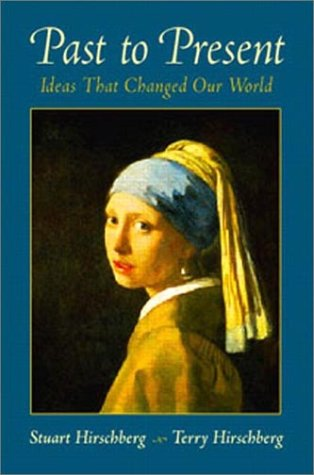 Past To Present: Ideas That Changed Our World