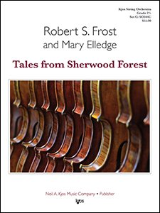 Frost, R.S. & Elledge, M. - Tales from Sherwood Forest.