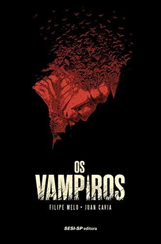 Os vampiros (SESI-SP Quadrinhos) (Portuguese Edition)