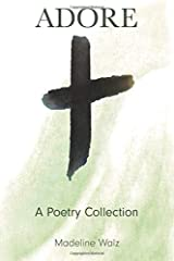 Adore: A Poetry Collection Paperback