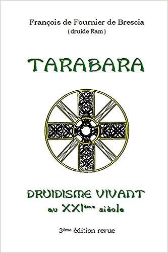 Téléchargement Druidisme Vivant - Tarabara epub, pdf