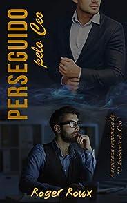 Perseguido pelo CEO: Livro 2