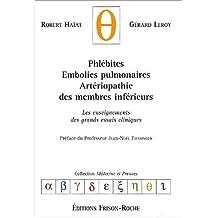 phlebites embolies pulmonaires, arteriopa. memb. inferieurs