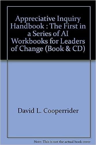 Appreciative Inquiry Handbook : The First in a Series of AI ...