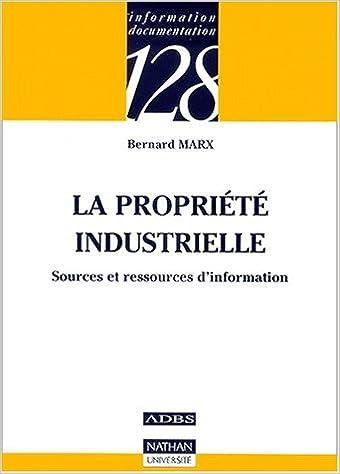 Livres en ligne en téléchargement pdf La propriété industrielle : Sources et ressources d'information by Bernard Marx MOBI