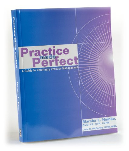 Practice Made Perfect: A Guide to Veterinary Practice Management