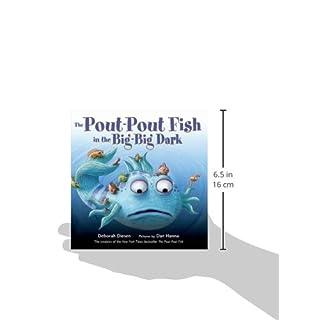 The Pout-Pout Fish in the Big-Big Dark (A Pout-Pout Fish Adventure (2))