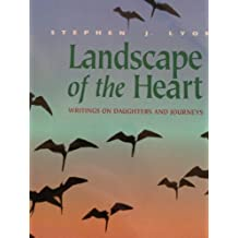 Landscape of the Heart: Writings on Daughters and Journeys (Northwest Voices Essay Series)