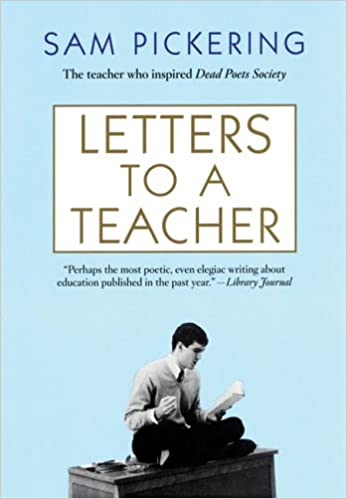 Letters to a teacher sam pickering 9780802142276 amazon books fandeluxe Gallery