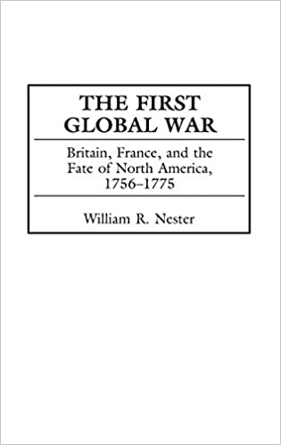 Amazon.com: The First Global War: Britain, France, and the Fate of ...