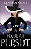 A Peculiar Pursuit (Witches of Hemlock Cove) (Volume 9)