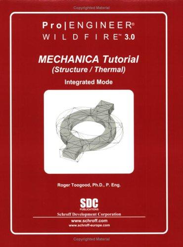 Pro/MECHANICA Tutorial Structure Wildfire 3.0 PDF