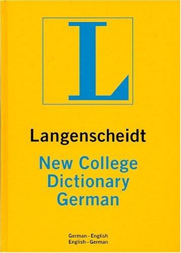 Dic Langenscheidt New College German: German-English English-German (Langenscheidt New College Dictionary)