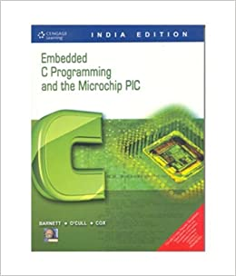 Buy Embedded C Programming & the Microchip PIC Book Online