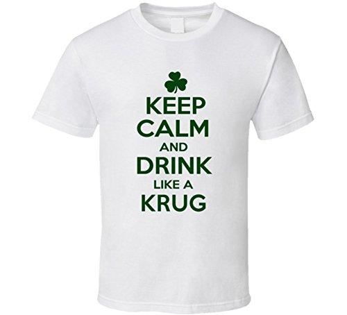 keep-calm-drink-like-a-krug-st-patricks-day-t-shirt-2xl-white