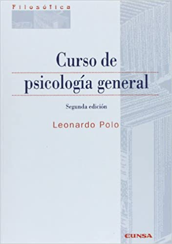 Curso de psicología general (Filosofía): Amazon.es: Leonardo Polo ...