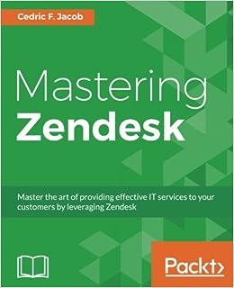 Amazon com: Mastering Zendesk (9781786461049): Cedric F  Jacob: Books