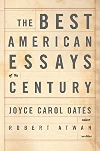the best american essays of the century book the best american essays of the century