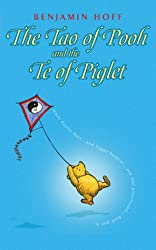 Tao of Pooh & the Te of Piglet (Wisdom of Pooh)