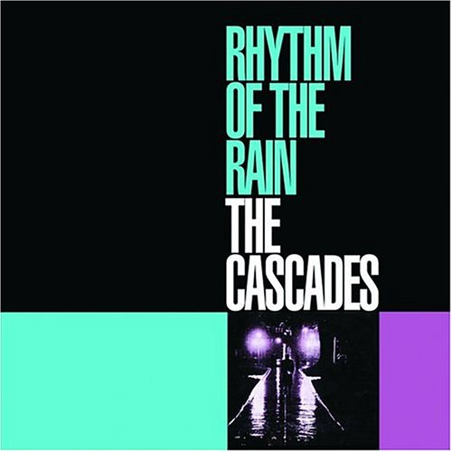 Rhythm of the Rain by Cascades