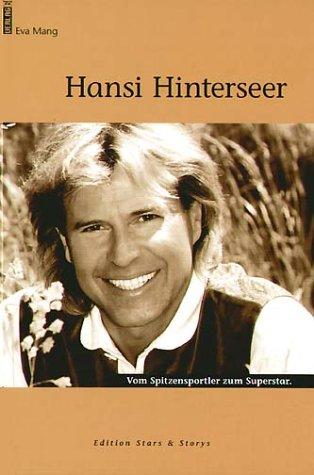 Hansi Hinterseer: Vom Spitzensportler zum Superstar