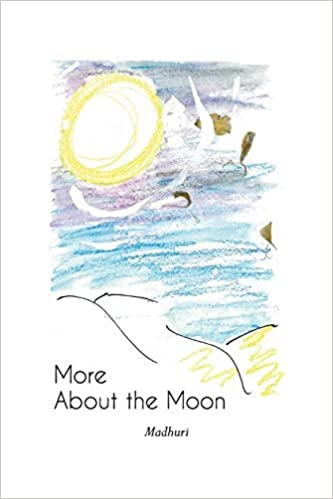More About the Moon by Madhuri (2014-03-19)