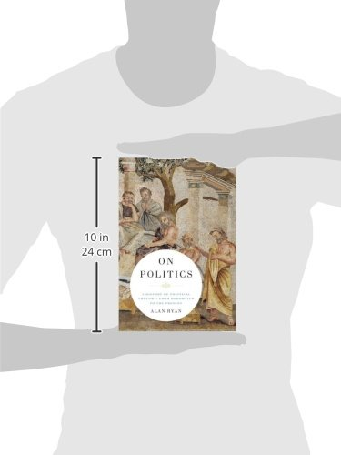 On-Politics-A-History-of-Political-Thought-From-Herodotus-to-the-Present-2-Vol-Set