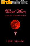 Blood Moon: An Erotic Vampire Novella