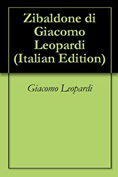 Zibaldone di Giacomo Leopardi (Italian Edition) by [Leopardi, Giacomo]
