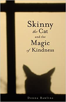 Skinny the Cat and the Magic of Kindness