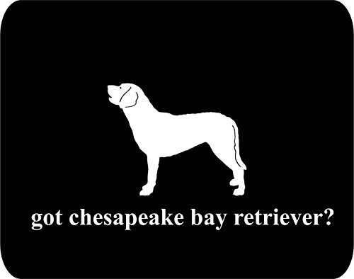 got chesapeake bay retriever? Rectangle Non-Slip Rubber - Black Thick Mouse Pad - Dog Lovers Black Got Bay