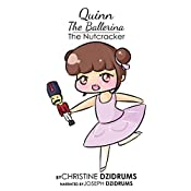 The Nutcracker: Quinn the Ballerina, Volume 2 | Christine Dzidrums