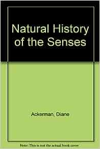 A Natural History Of The Senses Amazon