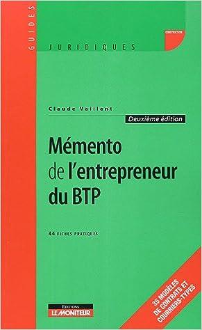 Lire un Mémento de l'entrepreneur du BTP pdf ebook