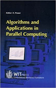 Book Algorithms and Applications in Parallel Computing (Advances in High Performance Computing)