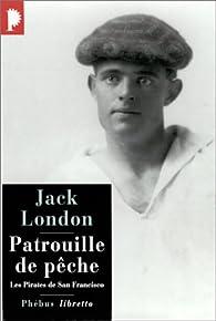 Patrouille de pêche par Jack London