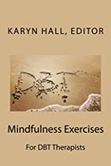Mindfulness Exercises For DBT Therapists Paperback