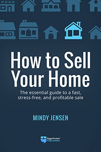 How to Sell Your Home: The Essential Guide to a Fast, Stress-Free, and Profitable Sale