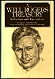 img - for A Will Rogers Treasury : Reflections and Observations book / textbook / text book