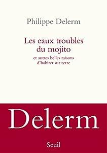 """Afficher """"Eaux troubles du mojito. (Les)"""""""