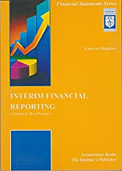 Interim Financial Reporting: A Guide to Better Practice (Guide to Best Practice)