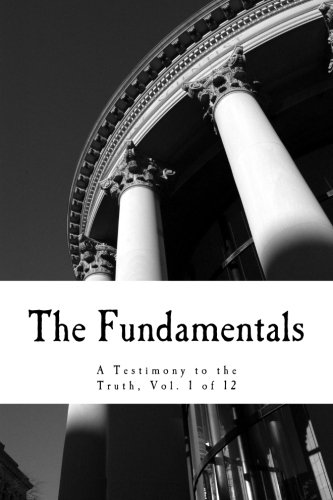 The Fundamentals: A Testimony to the Truth