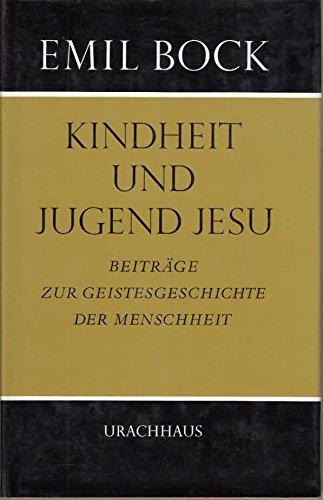 Beiträge zur Geistesgeschichte der Menschheit, Bd. 5: Kindheit und Jugend Jesu