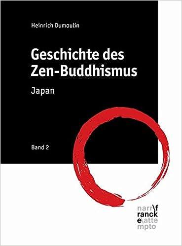 Geschichte des Zen-Buddhismus: Band 2: Japan