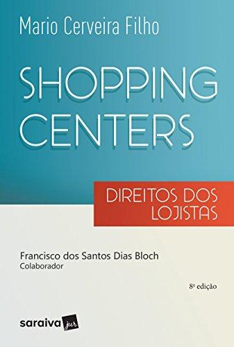 Shopping Centers. Direito dos Lojistas