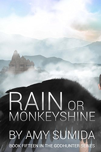 Rain or Monkeyshine (Book 15 in The Godhunter Series)