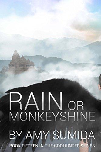 Rain or Monkeyshine (Book 15 in The Godhunter Series)