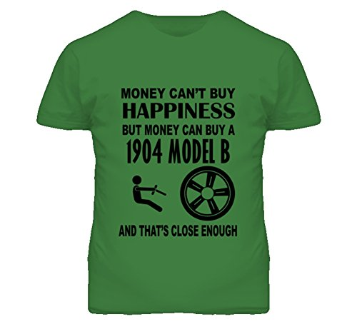 Money Cant Buy Happiness But It Can Buy A 1904 Cadillac Model B T Shirt L Irish Green