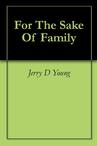 For The Sake Of Family (Familys Sake)